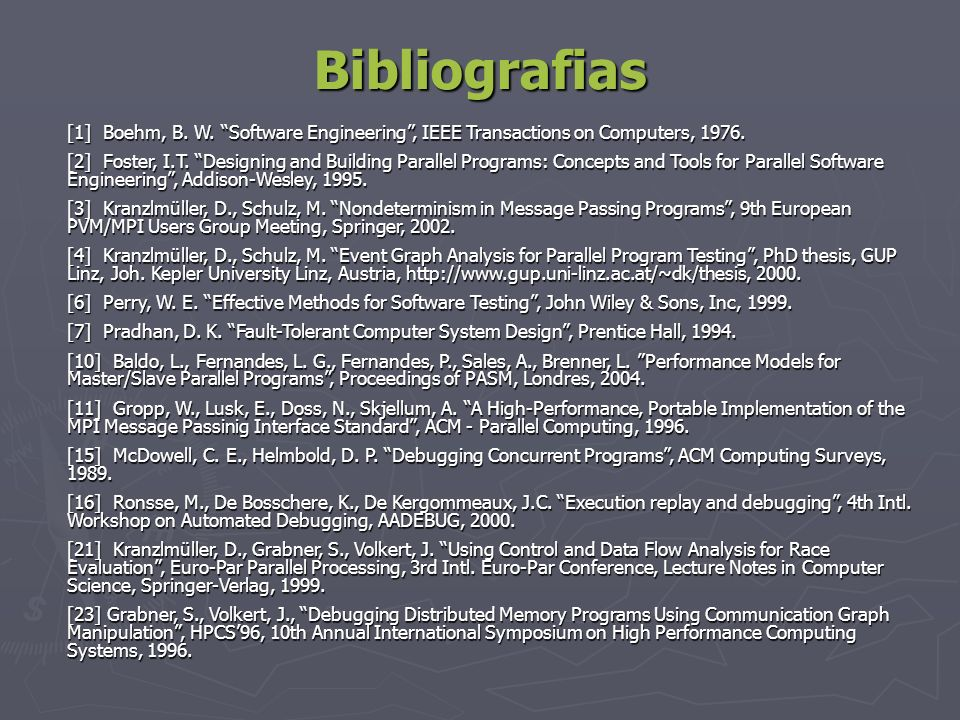 Bibliografias [1] Boehm, B. W. Software Engineering , IEEE Transactions on Computers, 1976.